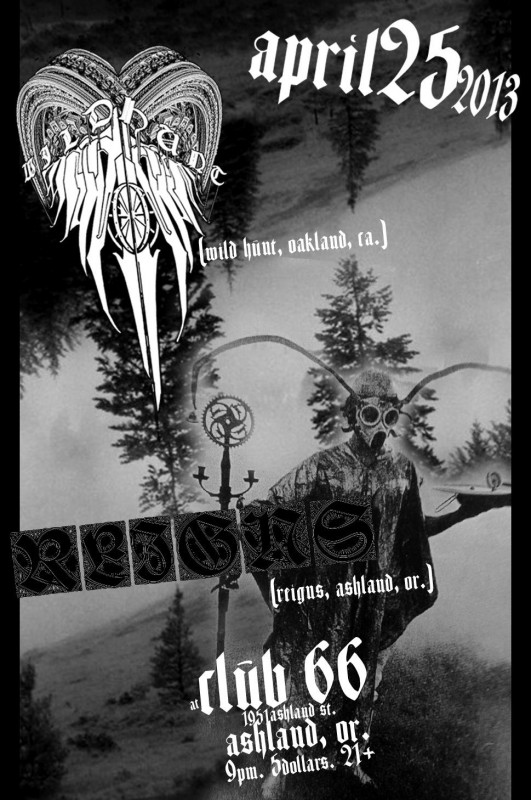 wild hunt club 66 flyer ashland oregon oakland california reigns