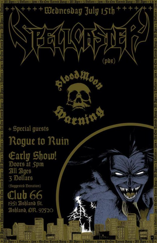 Rogue to Ruin, BloodMoon Warning, and Spellcaster @ Club 66 (7/15/15)