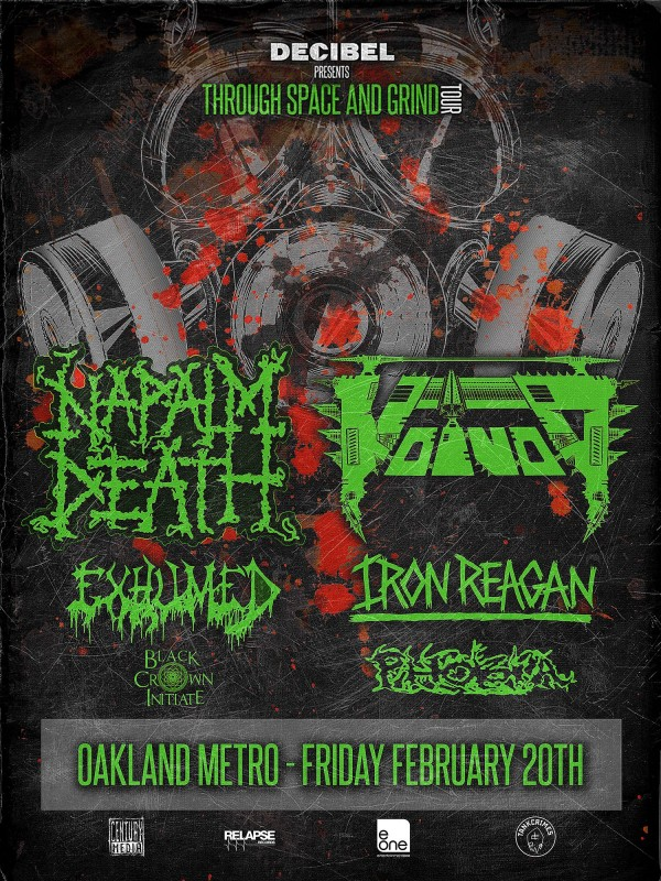 NAPALM DEATH • VOIVOD • EXHUMED • IRON REAGAN • PHOBIA • BLACK CROWN INITIATE