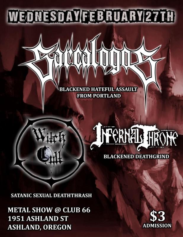 sarcalogos witch cult iron thrones club 66 ashland oregon flyer heavy metal southern infernal throne oregon rogue valley